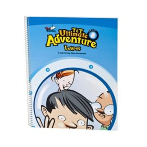 T&T Ultimate Adventure Large Group Time Lessons 2