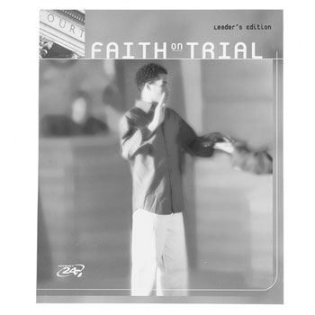 Faith on Trial Leader's Guide