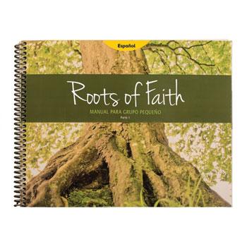 Buscadores de la Verdad - Roots of Faith: Manual de Líder de Grupo Pequeño, Parte 1
