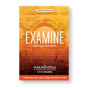 NEW! Advocates Bible Study Series: Examine Biblical Evidence (8 weeks)