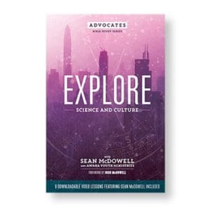 NEW! Advocates Bible Study Series: Explore Science and Culture (8 weeks)